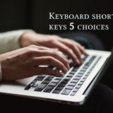 超便利なショートカットキー5選(ネットビジネスには必須)【Windows&Mac共通】
